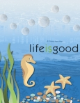 LifeisGood_forblog